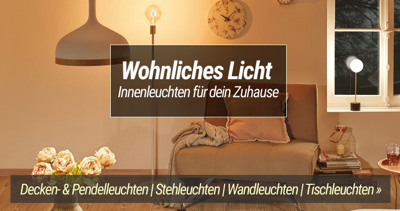 Wohnliches Licht - Innen Lampen für dein Zuhause
